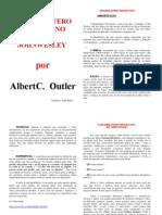 O Quadrilátero Wesleyano Albert Outler