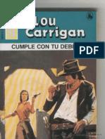 Carrigan Lou Cumple Con Tu Deber