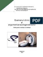 Examenul Clinic Si Argumentarea Diagnosticului