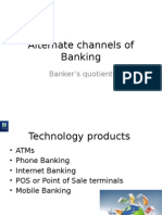Alternate Channels of Banking