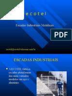 Escadas Ecotel