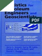 Jensen et al. Statistics for Petroleum Engineers and Geoscientists (1997)