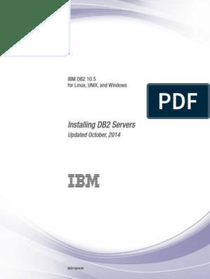 DB2InstallingServers-db2ise1051 pdf   Ibm Db2   Installation
