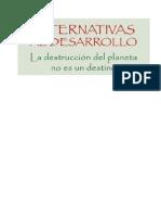 Libro AlternaAlternativas al desarrollo, la destrucción del planeta no es un destino.