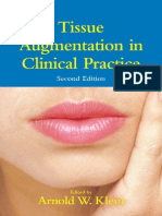 Tissue Augmentation in Clinical Practice