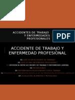 Accidente y Enfermedad Laboral