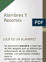 RESORTES Y ALAMBRES
