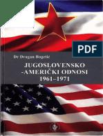 Dragan Bogetić - Jugoslovensko-američki odnosi 1961-1971