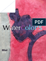 Mihail 2015, Watercolors