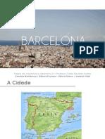 Estudo de Caso Barcelona