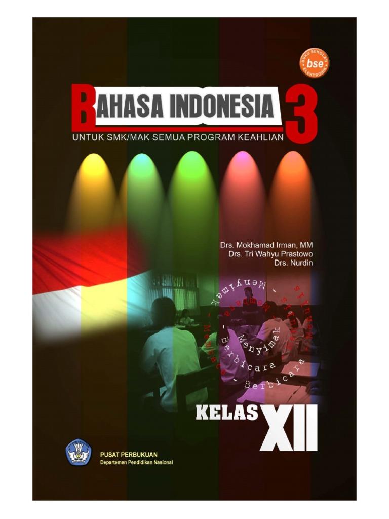 71027801 Bahasa Indonesia Untuk Smk Semua Program Keahlian Kls 3 Jak Ban Plus Jakarta Bandung Idolanya Pria Perkasa