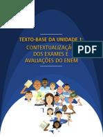 Unidade 1 - Texto Base - Contextualização dos exames e avaliações do Enem.pdf
