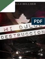 Mi Dulce Destrucción [Isabelle Bellmer]