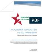 Proposed Framework for A Sovereign California Immigration System