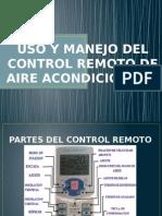 Uso y Manejo Del Control Remoto