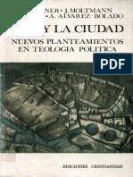 Moltmann Jurgen - Dios Y La Ciudad.PDF