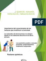 Factores Quimicos, Humanos, Patologicos, Farmacologicos