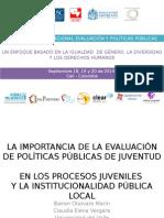 LA IMPORTANCIA DE LA EVALUACIÓN DE POLÍTICAS PÚBLICAS DE JUVENTUD EN LOS PROCESOS JUVENILES Y LA INSTITUCIONALIDAD PÚBLICA LOCAL