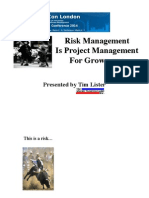Risk Management is ProjectManagement For Grown-Ups