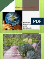 Cómo cuidamos el mundo  en la PROVINCIA SAN  FRANCISCO DE ASIS.pptx