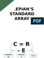 Slepians Standard Array