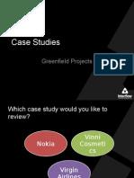 Greenfield Case Studies