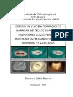 Estudo in Vivo Da Formação de Barreira de Tecido Duro- Mestrado