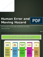 Human Error and Moving Hazard