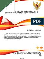 Presentasi B.indo UU No. 24 tahun 2009