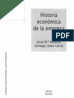 1 Valdaliso, Jesús María y Santiago López, Historia Económica de La Empresa, Pp 11-39