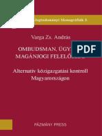 Varga Zs. András: Ombudsman, ügyész, magánjogi felelősség – alternatív közigazgatási kontroll Magyarországon