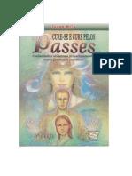 Cure-se e Cure Pelos Passes-Jacob Melo(1)