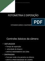 Exposição e Fotometria - Como Fazer