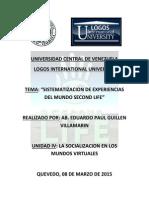 SOCIALIZACION DEL MUNDO VIRTUAL-DEBER N° 4 SECOND LIFE