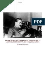 INFORME ANTE EL XVII CONGRESO DEL PARTIDO SOBRE LA LABOR DEL COMITE CENTRAL DEL P.C. (b) DE LA U.R.S.S.