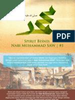 Spirit Bisnis Nabi Muhammad SAW - 1