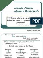 O Oficio, A Oficina e a Profissão_Manoel Souza Neto