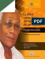 La ética base del ejercicio del periodismo - Rafael Nuñez Grassals
