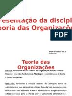 2015_Teoria Das Organizações_Apresentação Da Disciplina