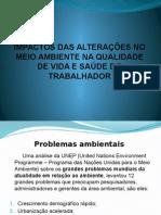 IMPACTOS DAS ALTERAÇÕES NO MEIO AMBIENTE NA QUALIDADE.ppsx