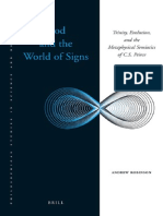 (Philosophical Studies in Science and Religion 2) Andrew Robinson-God and the World of Signs_ Trinity, Evolution, and the Metaphysical Semiotics of C. S. Peirce  -Brill Academic Pub (2010).pdf