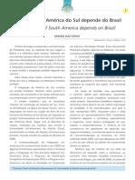 Integração da América do Sul depende do Brasil