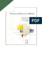 Hochman, Gilberto; Marta, Arretche - Políticas Públicas No Brasil