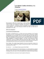Diferencias Entre La Iglesia Católica Ortodoxa y La Iglesia Católica Romana