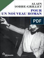 Alain Robbe-Grillet - Pour Un Nouveau Roman