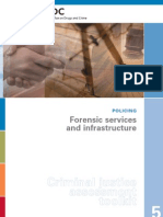 Forensic Services and Infrastructure