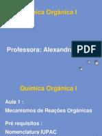 Aula Mecanismos de Reações Orgânicas Alex