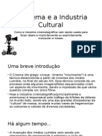 Industria Cultural e o Cinema