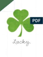 """Lucky"" print."