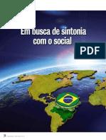 BRICs Em Busca de Sintonia Com o Social